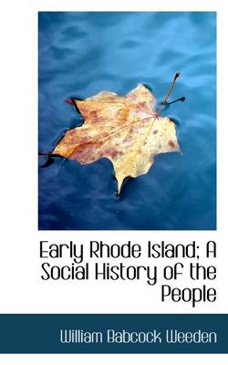Early Rhode Island; A Social History of the People