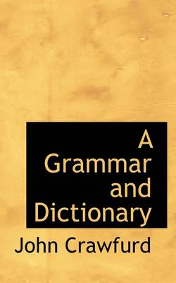 A Grammar and Dictionary
