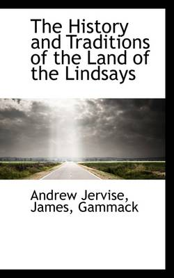 The History and Traditions of the Land of the Lindsays