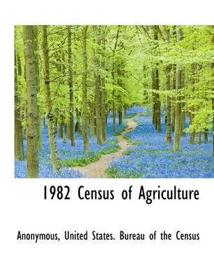1982 Census of Agriculture