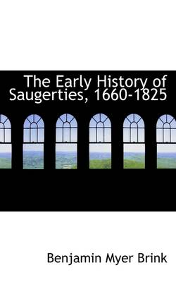 The Early History of Saugerties, 1660-1825