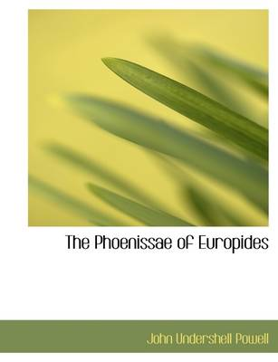 The Phoenissae of Europides