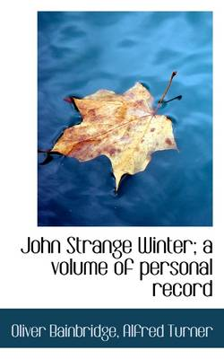 John Strange Winter; A Volume of Personal Record