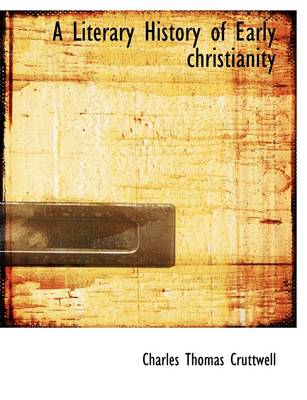 A Literary History of Early Christianity