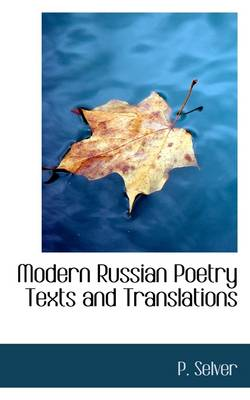 Modern Russian Poetry Texts and Translations