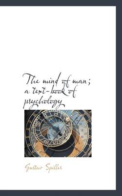 The Mind of Man; A Text-Book of Psychology
