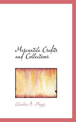 Mercantile Credits and Collections