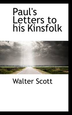 Paul's Letters to His Kinsfolk