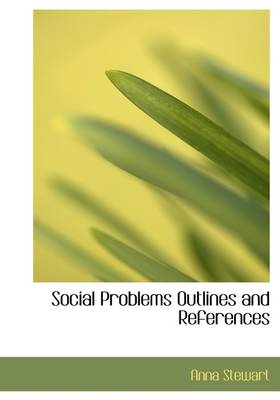 Social Problems Outlines and References