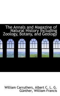 The Annals and Magazine of Natural History Including Zoology, Botany, and Geology