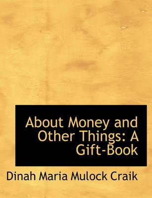 About Money and Other Things: A Gift-Book