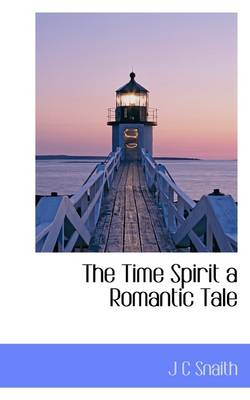 The Time Spirit a Romantic Tale