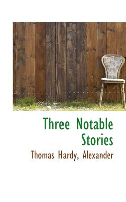 Three Notable Stories