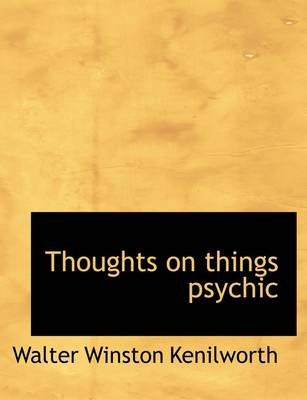 Thoughts on Things Psychic