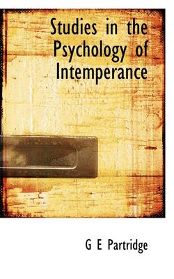 Studies in the Psychology of Intemperance