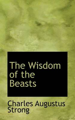 The Wisdom of the Beasts