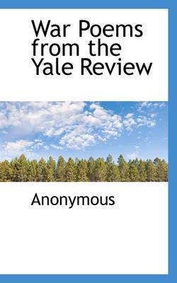 War Poems from the Yale Review