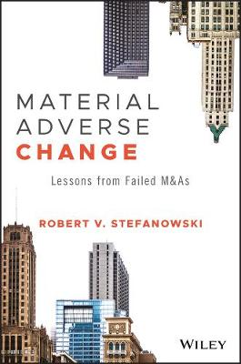 Material Adverse Change: Lessons from Failed M&As