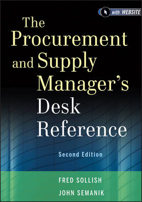 The Procurement and Supply Manager's Desk Reference, Second Edition + Website