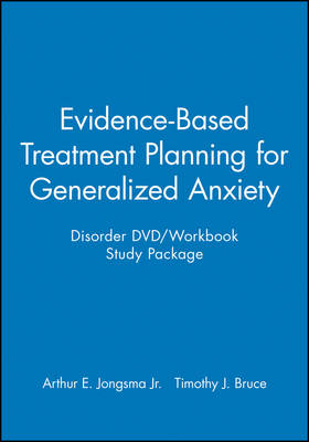 Evidence-based Treatment Planning for Generalized Anxiety Disorder DVD/Workbook Study Package