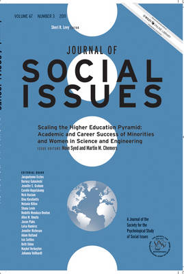 Journal of Social Issues: Academic and Career Success of Minorities and Women in Science and Engineering Scaling the Higher Education Pyramid: 2011