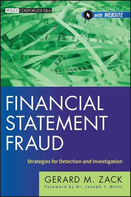 Financial Statement Fraud: Strategies for Detection and Investigation