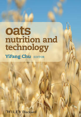 Oats Nutrition and Technology: Heart Health and Beyond