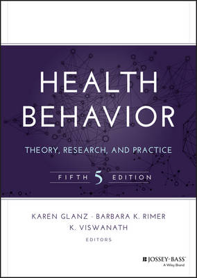 Health Behavior: Theory, Research, and Practice 5th Edition