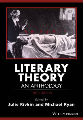 Literary Theory - an Anthology, Third Edition