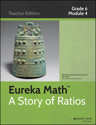 Eureka Math, a Story of Ratios: Expressions and Equations: Grade 6, Module 4