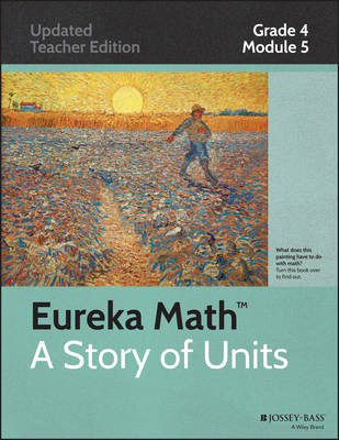 Eureka Math, a Story of Units: Fraction Equivalence, Ordering and Operations: Grade 4, Module 5