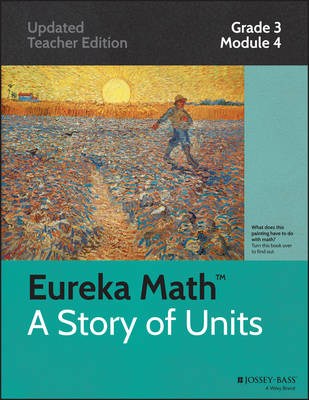 Common Core Mathematics, a Story of Units: Multiplication and Area: Grade 3, Module 4