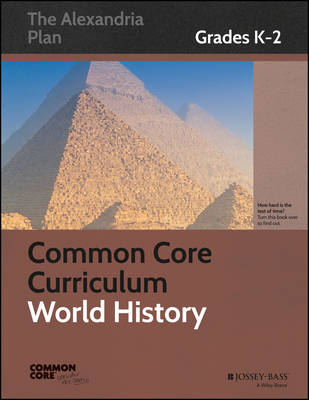 Common Core Curriculum: World History: Grades K-2