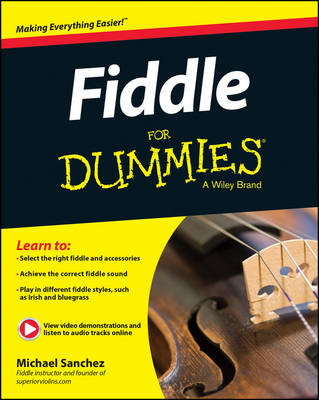 Fiddle for Dummies: Book + Online Video & Audio Instruction
