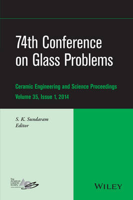 74th Conference on Glass Problems