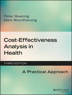 Cost-effectiveness Analysis in Health: A Practical Approach, Third Edition