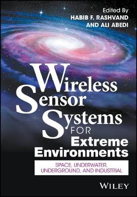 Wireless Sensor Systems for Extreme Environments: Space, Underwater, Underground, and Industrial