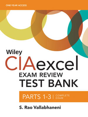 Wiley CIAexcel Exam Review 2018 Test Bank: Complete Set