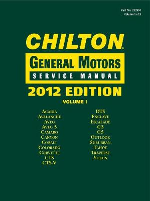 Chilton 2012 General Motors Service Manuals