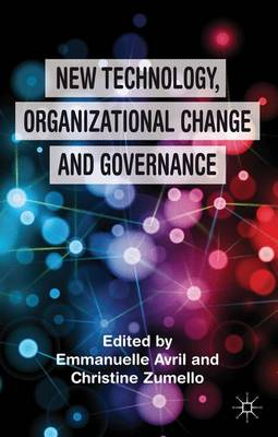 New Technology, Organizational Change and Governance