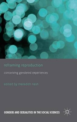 Reframing Reproduction: Conceiving Gendered Experiences
