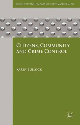 Citizens, Community and Crime Control