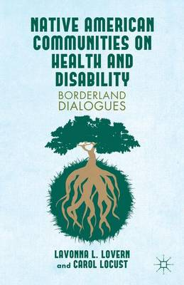 Native American Communities on Health and Disability: A Borderland Dialogues