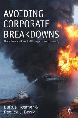 Avoiding Corporate Breakdowns: The Nature and Extent of Managerial Responsibility