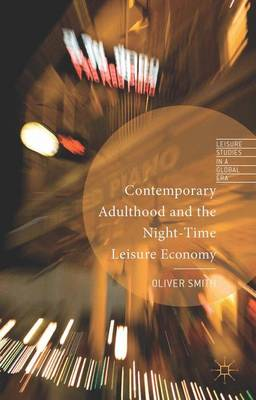 Contemporary Adulthood and the Night-Time Economy
