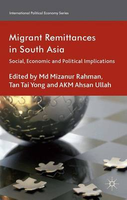 Migrant Remittances in South Asia: Social, Economic and Political Implications