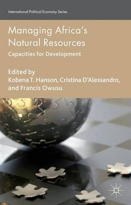 Managing Africa's Natural Resources: Capacities for Development