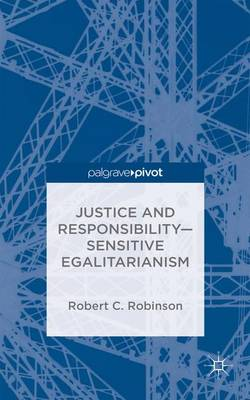 Justice and Responsibility-Sensitive Egalitarianism