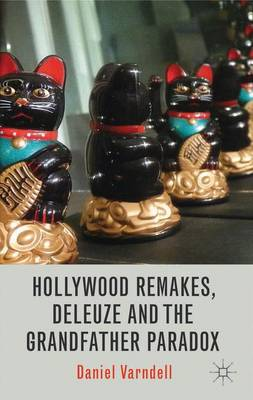 Hollywood Remakes, Deleuze and the Grandfather Paradox
