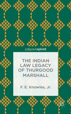 The Indian Law Legacy of Thurgood Marshall